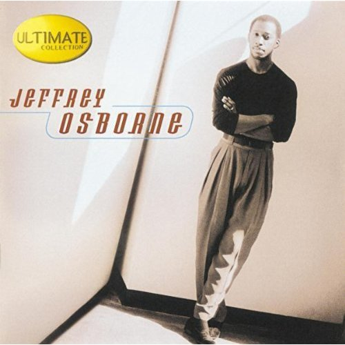 Ultimate Collection by Jeffrey Osborne