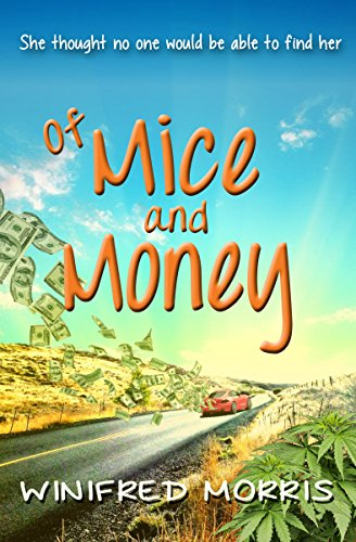 Of Mice and Money by Winifred Morris