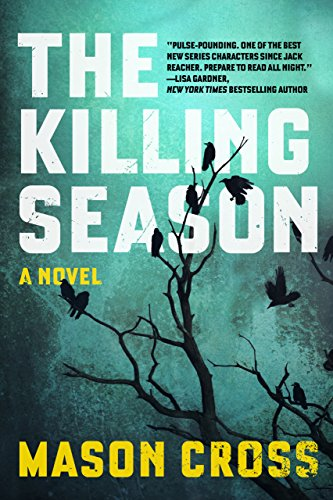 The Killing Season: A Novel (Carter Blake) by Mason Cross