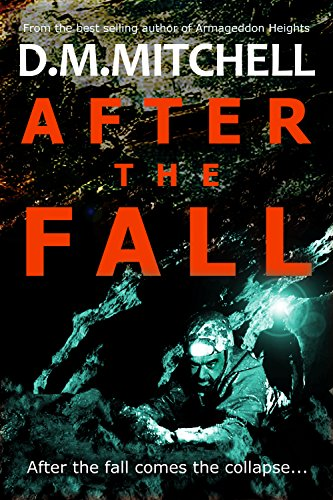 After the Fall (a thriller) by D.M. Mitchell