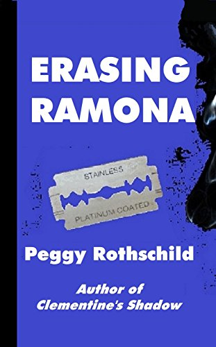Erasing Ramona by Peggy Rothschild