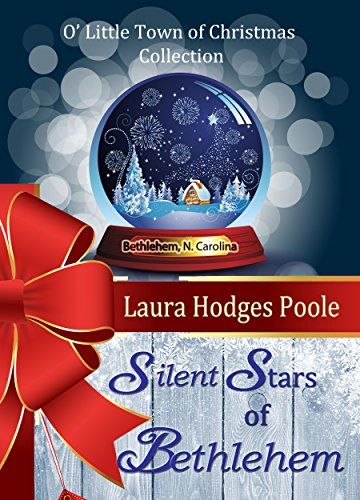Silent Stars of Bethlehem (O Little Town of Christmas) by Laura Hodges Poole