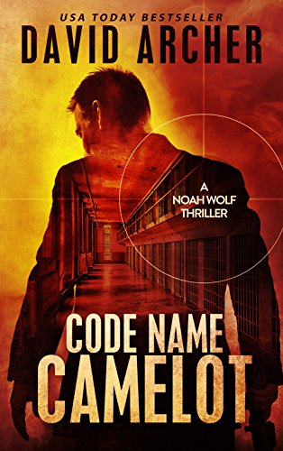Code Name: Camelot by David Archer