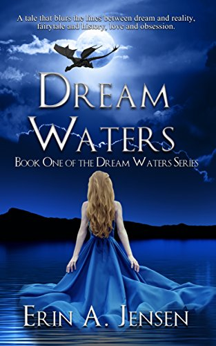 Dream Waters by Erin A. Jensen