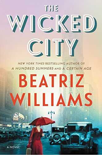 The Wicked City: A Novel by Beatriz Williams
