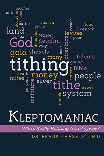 Kleptomaniac: Who's Really Robbing God Anyway? by Frank Chase Jr