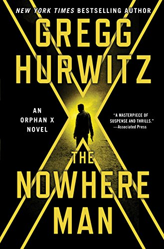 The Nowhere Man: An Orphan X Novel (Evan Smoak) by Gregg Hurwitz