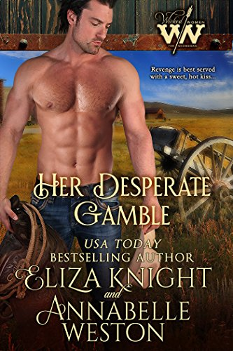 Her Desperate Gamble by Eliza Knight