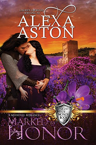 Marked by Honor by Alexa Aston