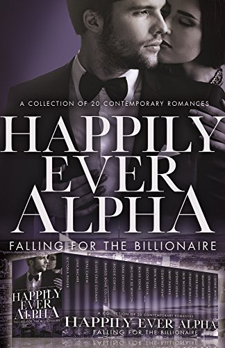 Happily Ever Alpha: Falling for the Billionaire by Victoria Pinder
