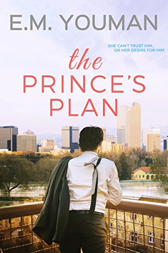 The Prince's Plan by E. M. Youman