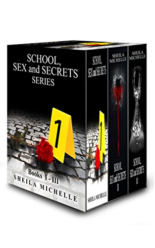 School, Sex and Secrets: Series eBook Box Set by Sheila Michelle