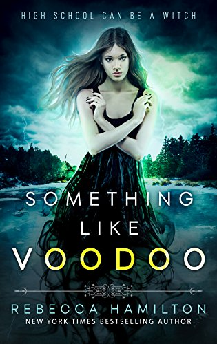 Something like Voodoo by Rebecca Hamilton