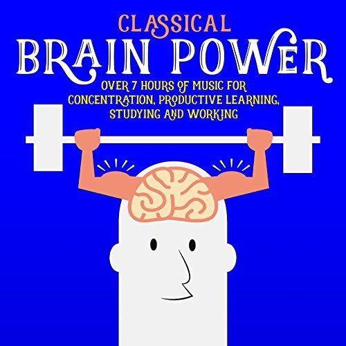 Classical Brain Power by Various artists
