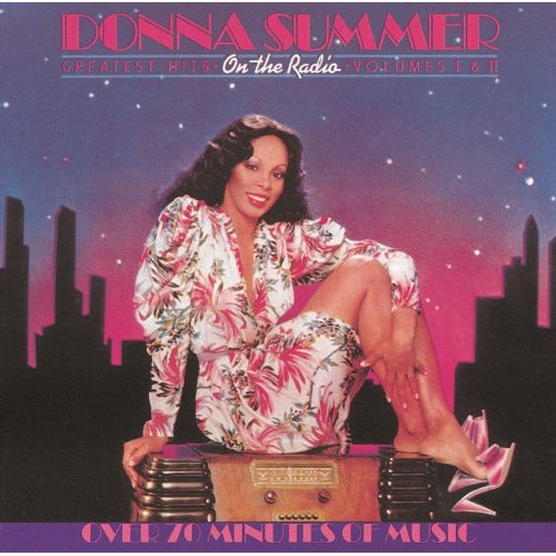 On The Radio: Greatest Hits Volumes I & II by Donna Summer