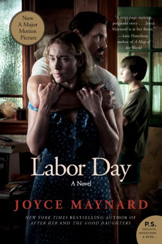 Labor Day: A Novel (P.S.) by Joyce Maynard