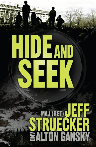 Hide and Seek: A Novel by Jeff Struecker