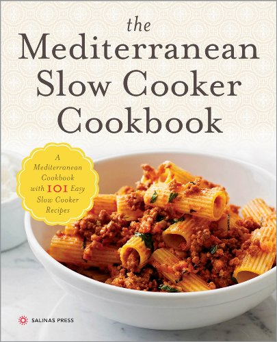 The Mediterranean Slow Cooker Cookbook: A Mediterranean Cookbook with 101 Easy Slow Cooker Recipes by Salinas Press