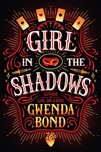 Girl in the Shadows (Cirque American) by Gwenda Bond