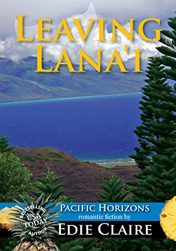 Leaving Lana'i (Pacific Horizons Book 2) by Edie Claire