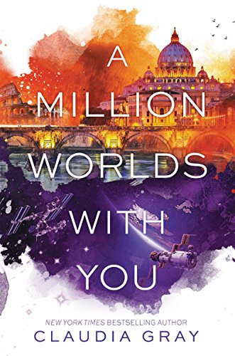 A Million Worlds with You (Firebird) by Claudia Gray