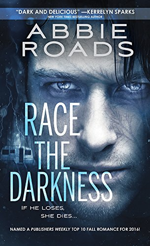Race the Darkness (Fatal Dreams Book 1) by Abbie Roads