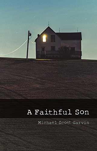 A Faithful Son by Michael Garvin