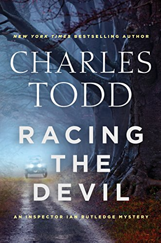 Racing the Devil: An Inspector Ian Rutledge Mystery (Inspector Ian Rutledge Mysteries) by Charles Todd