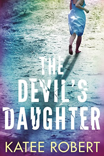 The Devil's Daughter (Hidden Sins Book 1) by Katee Robert