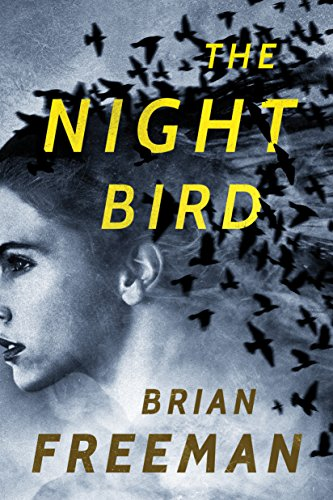 The Night Bird (Frost Easton Mystery Book 1) by Brian Freeman