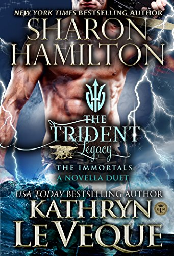 The Trident Legacy by Kathryn Le Veque & Sharon Hamilton