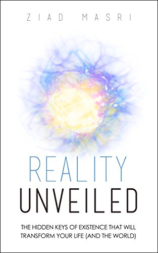 Reality Unveiled by Ziad Masri