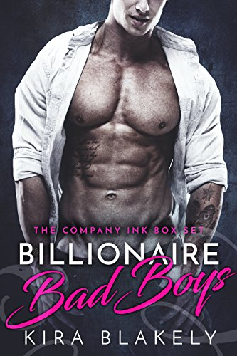 Billionaire Bad Boys by Kira Blakely