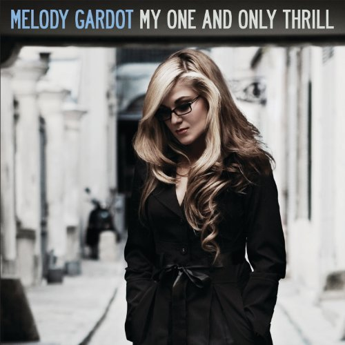 My One And Only Thrill By Melody Gardot