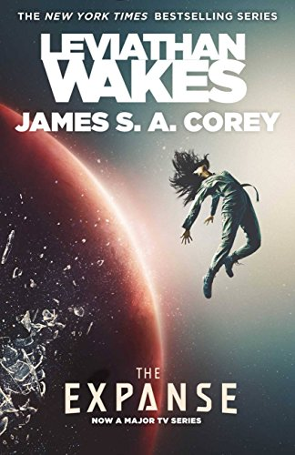 Leviathan Wakes (The Expanse Book 1) by James S. A. Corey