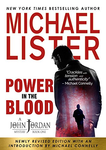 Power in the Blood (John Jordan Mysteries Book 1) by Michael Lister