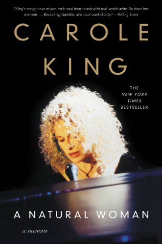 A Natural Woman: A Memoir by Carole King