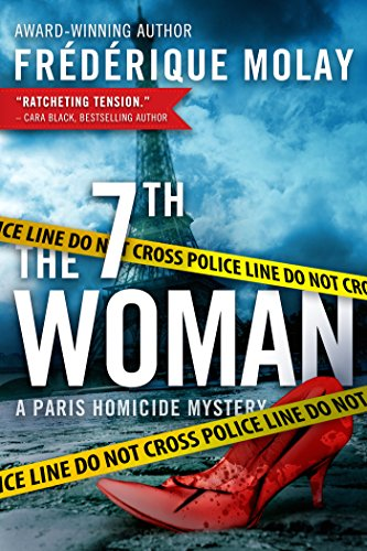 The 7th Woman (Paris Homicide Book 1) by Frédérique Molay