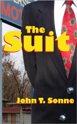 The Suit by John T. Sonne