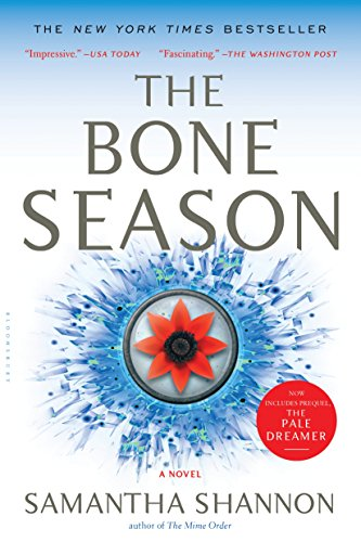 The Bone Season: A Novel by Samantha Shannon