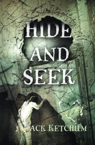 Hide and Seek by Jack Ketchum