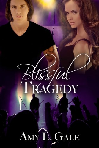 Blissful Tragedy by Amy L Gale