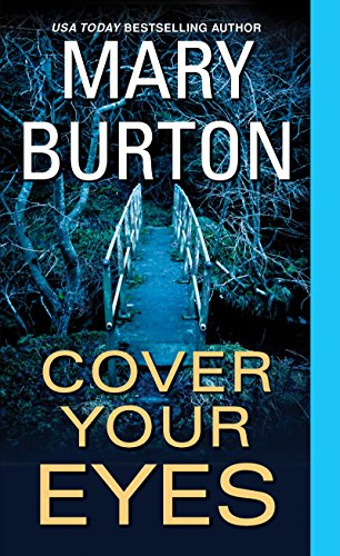 Cover Your Eyes (Morgans of Nashville) by Mary Burton