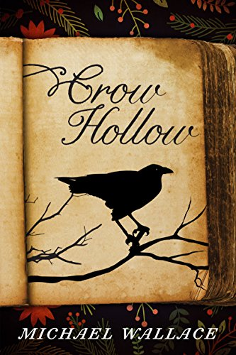 Crow Hollow by Michael Wallace