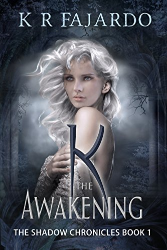 K: The Awakening by K. R. Fajardo