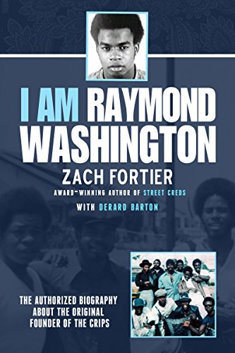 I am Raymond Washington by Zach Fortier