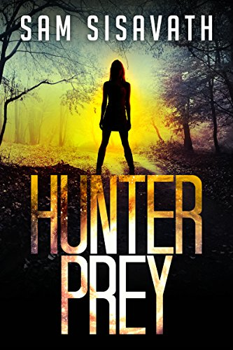 Hunter/Prey (An Allie Krycek Thriller, Book 1) by Sam Sisavath