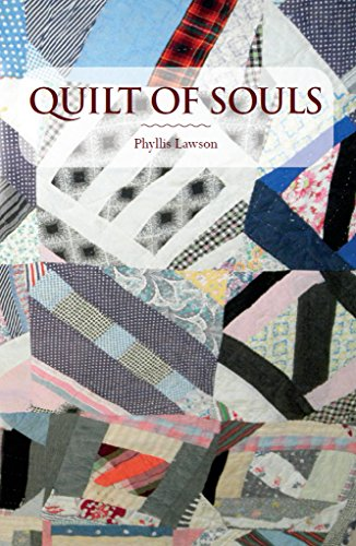 Quilt of Souls by Phyllis Lawson