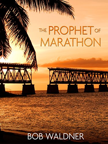 The Prophet of Marathon by Bob Waldner