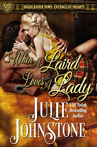When a Laird Loves a Lady by Julie Johnstone